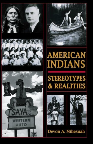 9780932863225: AMERICAN INDIANS: STEROTYPES & REALITIES