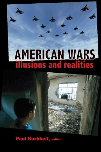 9780932863560: American Wars: Illusions and Realities
