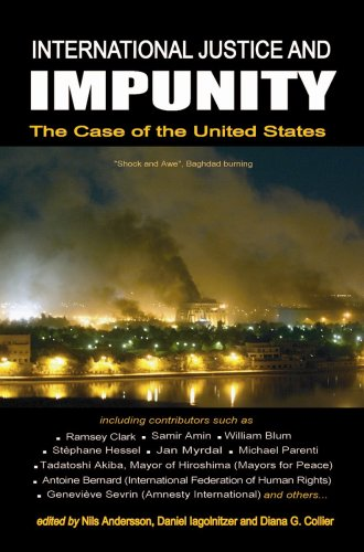 International Justice and Impunity: The Case of the United States: Clarity Press