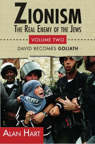 9780932863669: ZIONISM, The Real Enemy of the Jews: David Becomes Goliath: Volume 2