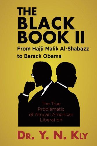 9780932863881: The Black Book II: From Hajji Malik Al-Shabazz to Barack Obama