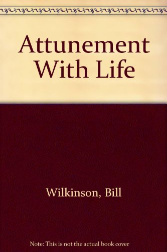 9780932869029: Attunement With Life
