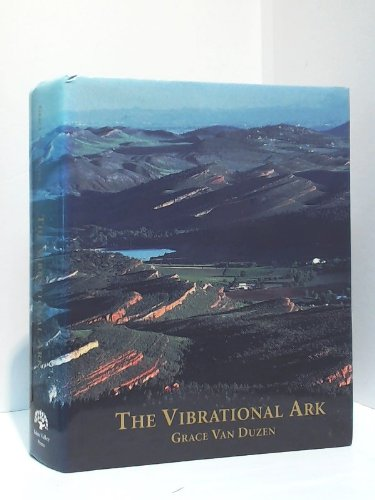 The Vibrational Ark: Van Duzen, Grace