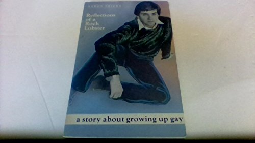 9780932870094: Reflections Of A Rock Lobster: A Story About Growing Up Gay
