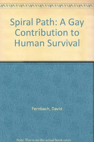 Spiral Path: A Gay Contribution to Human: Fernbach, David