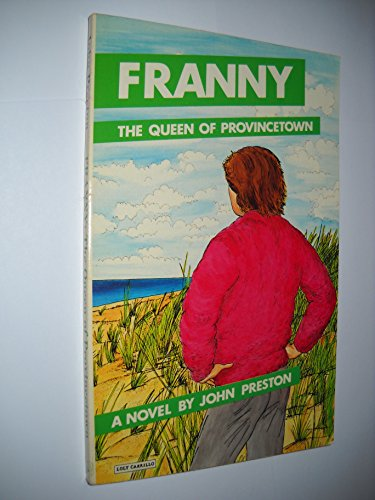 9780932870315: Franny: The Queen of Provincetown