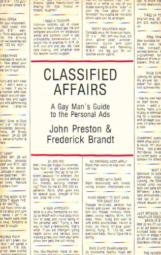 Classified Affairs: A Gay Man's Guide to the