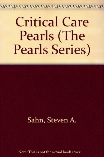 9780932883247: Critical Care Pearls (The Pearls Series)