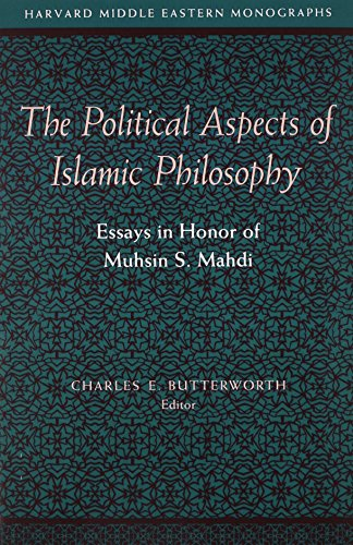 The Political Aspects of Islamic Philosophy: Essays