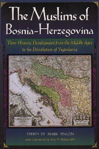 9780932885128: The Muslims of Bosnia-Herzegovina: Their Historic Development from the Middle Ages to the Dissolution of Yugoslavia, Second Edition (Harvard Middle Eastern Monographs)
