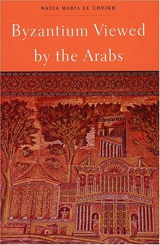 9780932885302: Byzantium Viewed by the Arabs (Harvard Middle Eastern Monographs)