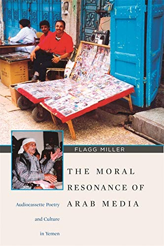 9780932885326: The Moral Resonance of Arab Media: Audiocassette Poetry and Culture in Yemen (Harvard Middle Eastern Monographs)
