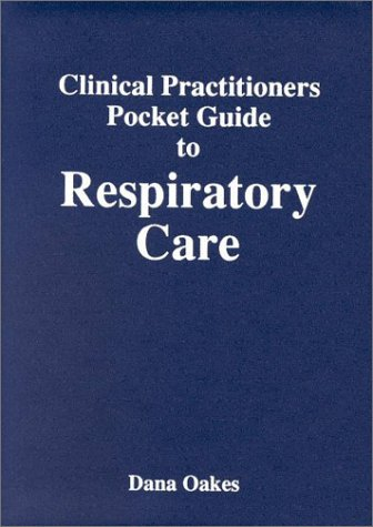 9780932887160: Clinical Practitioners Pocket Guide to Respiratory Care