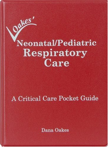 9780932887221: Neonatal/Pediatric Respiratory Care: A Critical Care Pocket Guide- 5th Edition