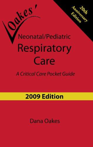 9780932887399: Neonatal/Pediatric Respiratory Care: A Critical Care Pocket Guide (2009 - 6th edition)