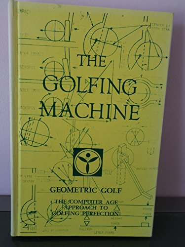 9780932890047: Golfing Machine