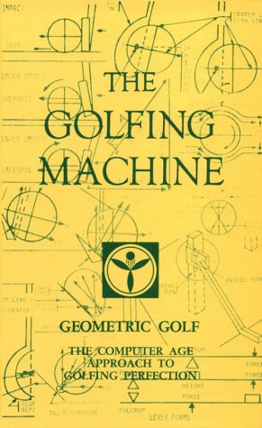 9780932890054: The Golfing Machine
