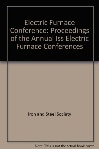 51st Electric Furnace Conference Proceedings, Volume 51: Iron & Steel