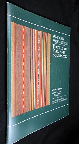 9780932900173: Andean Aesthetics: Textiles of Peru and Bolivia