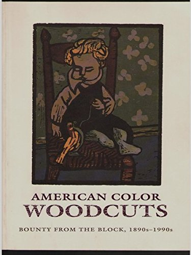 American Color Woodcuts: Bounty from the Block,: Watrous, James, Stevens,