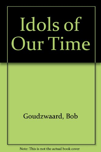 9780932914170: Idols of Our Time
