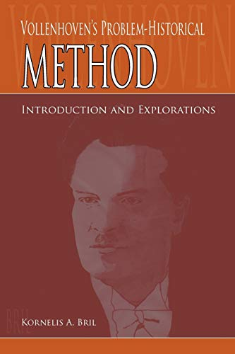 9780932914606: Vollenhoven's Problem-Historical Method: Introduction and Explorations