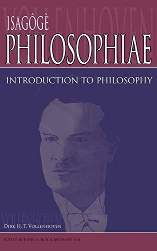 Isagoge Philosophiae: Introduction to Philosophy: Vollenhoven, Dirk H.; Vollenhoven, D. H. Theodoor