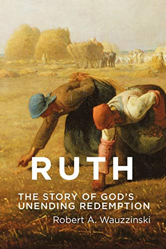 9780932914828: Ruth: The Story of God's Unending Redemption