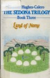 The Sedona Trilogy - Book Three -Land of Nome
