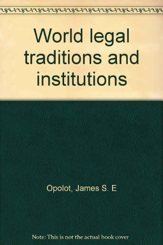 9780932930460: World legal traditions and institutions