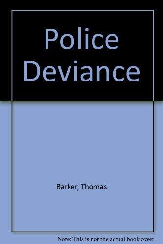 9780932930675: Police Deviance