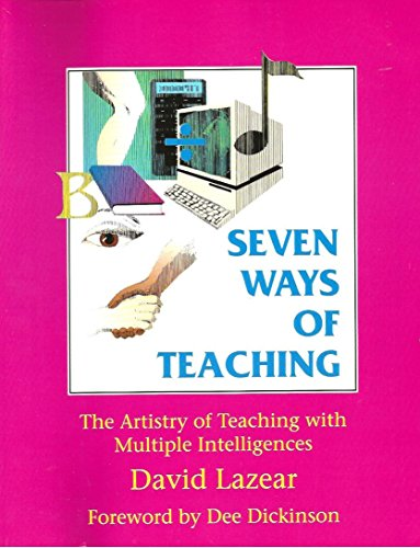 9780932935328: Seven Ways of Teaching: The Artistry of Teaching with Multiple Intelligences