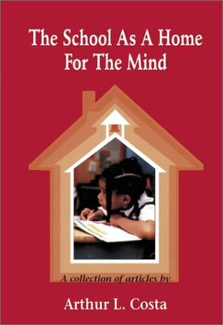 9780932935335: The School as a Home for the Mind: A Collection of Articles