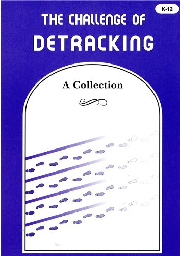 The Challenge of Detracking: A Collection: Edited By James Bellanca and Elizabeth Swartz