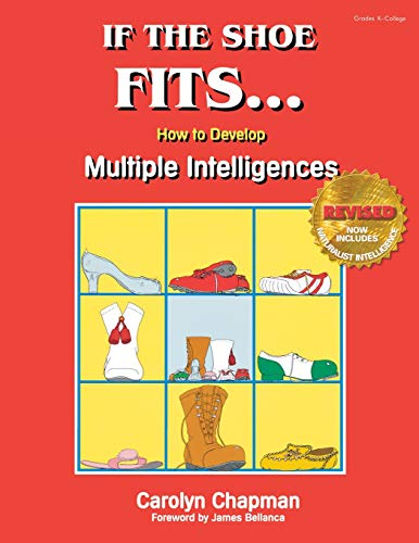 9780932935649: If the Shoe Fits . . .: How to Develop Multiple Intelligences in the Classroom