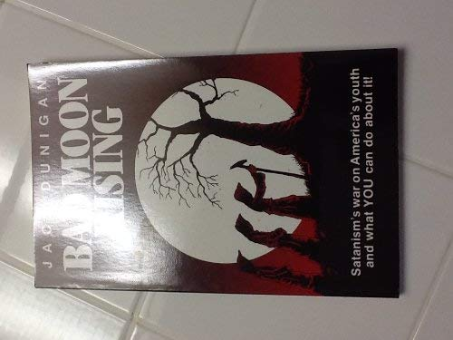9780932943040: Bad Moon Rising: Satanism's War on America's Youth, and What You Can Do About It