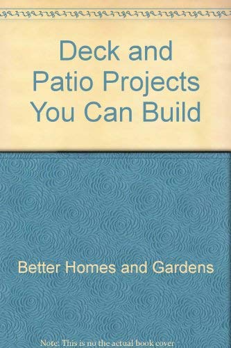 9780932944160: Decks and Patios: Plus Other Outdoor Projects