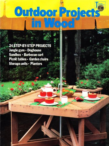 9780932944733: Outdoor Projects in Wood