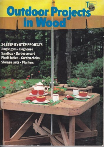 9780932944764: Outdoor projects in wood