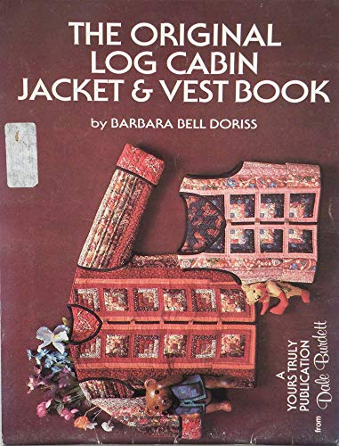 9780932946119: Original Log Cabin Jacket and Vest Book