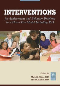 9780932955685: Interventions for Achievement and Behavior Problems in a Three-Tier Model Including RTI