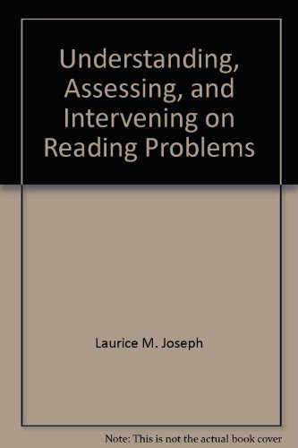 9780932955760: Understanding, Assessing, and Intervening on Reading Problems