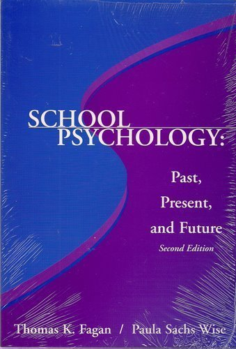 9780932955906: School Psychology: Past, Present and Future
