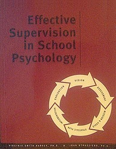 9780932955944: Effective Supervision in School Psychology