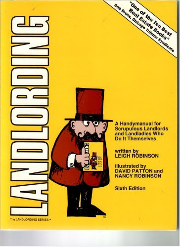 9780932956163: Landlording: A Handy Manual for Scrupulous Landlords and Landladies Who Do It Themselves
