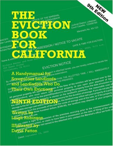 9780932956293: The Eviction Book for California: A Handymanual for Scrupulous Landlords and Landladies Who Do Their Own Evictions, 9th Edition, Revised