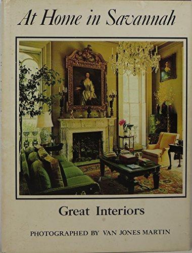 9780932958006: At home in Savannah great interiors