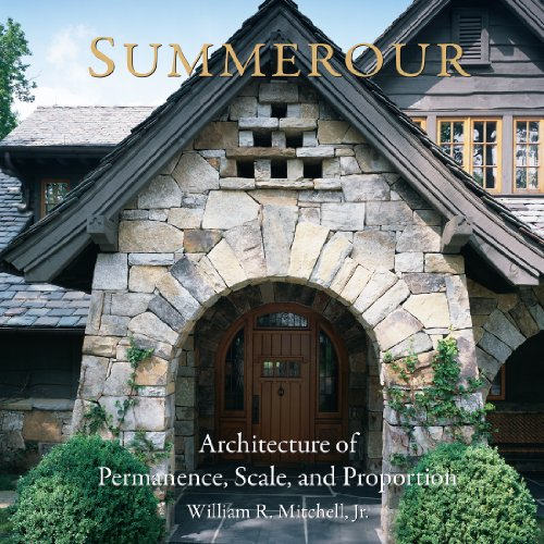 Summerour: Architecture of Permanence, Scale, and Proportion: Mitchell, William R.