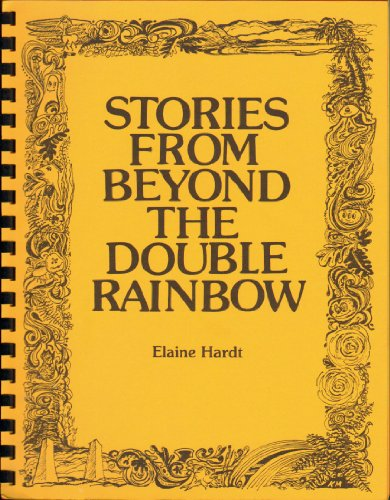 9780932960030: Stories from Beyond the Double Rainbow