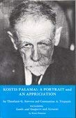 Kostis Palamas: A Portrait and an Appreciation.: Stavrou, Theophanis G.